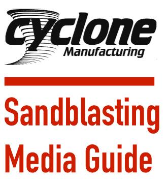Cyclone-Sandblasting-Media-Guide